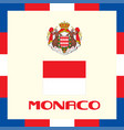 official government ensigns of monaco vector image