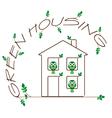 GREEN HOUSING vector image vector image