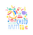 child happy holiday logo template colorful hand vector image