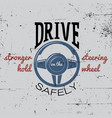 driving safely poster vector image