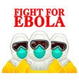 Fight for Ebola vector image vector image