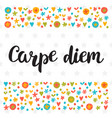 carpe diem cute postcard inspirational quote vector image