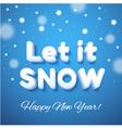 Let it Snow 3d lettering vector image