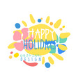 happy holidays original design logo colorful hand vector image