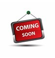 Coming soon icon sign vector image