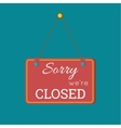 Sorry We Are Closed Sign vector image
