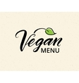 Vegan menu hand drawn brush lettering vector image