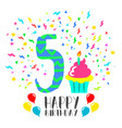 happy birthday card for 5 year kid fun party art vector image vector image
