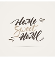 Home sweet home hand lettering vector image vector image