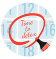 time to detox day circled with red marker vector image