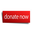 donate now red square isolated paper sign on white vector image