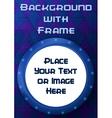 Frame Porthole on Blue Background vector image vector image
