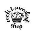 Brush lettering label for cacti and succulent shop vector image
