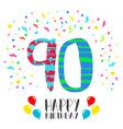 Happy birthday for 90 year party invitation card vector image