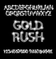 gold rush silver alphabetic fonts and numbers vector image