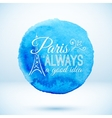 Blue watercolor circle with Paris modern text vector image vector image
