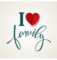 Hand drawn lettering Family vector image