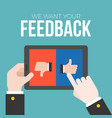 we want your feedback concept vector image