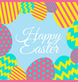 happy easter card with decorated eggs vector image