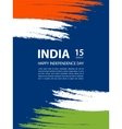 Indian Independence Day 15th of august vector image vector image