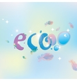 Eco with dew drops vector image