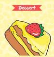 piece of cake with strawberries and yellow glaze vector image