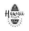 hawaii beach adventure club logo template black vector image vector image