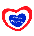 Stronger Together with Heart Shape of Stripe Label vector image