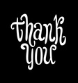 Thank you Hand lettering Calligraphy vector image