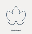 vine leaf outline icon grape leaf vector image