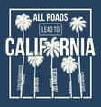 california t shirt graphic design vector image