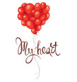 Valentine card - My Heart vector image vector image