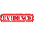 Evidence grunge rubber stamp vector image