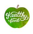 health food hand lettering vector image