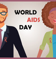 worlds aids day card 1 december vector image