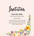 invitation card template colorful floral vector image