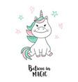 unicorn believe in magic unicorn quote vector image