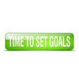 time to set goals green square 3d realistic vector image
