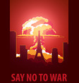 nuclear explosion in the city france say no to vector image