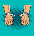 hands in handcuffs pop art style vector image