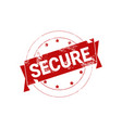 secure stamp red grunge sign sticker icon isolated vector image