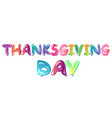 happy thanksgiving day banner with ballons vector image