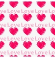Hearts with the word love Seamless pattern vector image