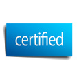 certified blue square isolated paper sign on white vector image