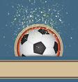 Soccer celebrate background vector image