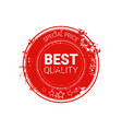 best quality seal red grunge label isolated retro vector image