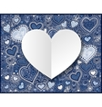 Valentines day white paper on hand drawing blue vector image vector image