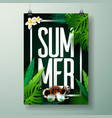 summer time holiday typographic on palm leaves vector image