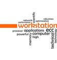 word cloud workstation vector image vector image