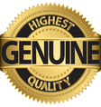 Genuine highest quality gold label vector image